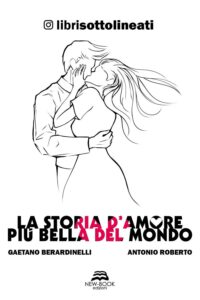 La storia d'amore più bella del mondo